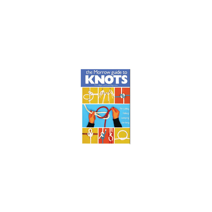 The Morrow Guide to Knots 1