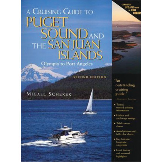 A Cruising Guide to Puget Sound and San Juan Islands 1