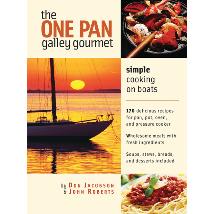 The One Pan Galley Gourmet 1
