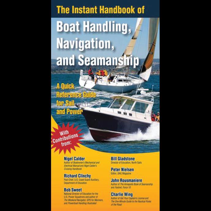 The Instant Handbook of Boat Handling, Navigation, and Seamanship 1