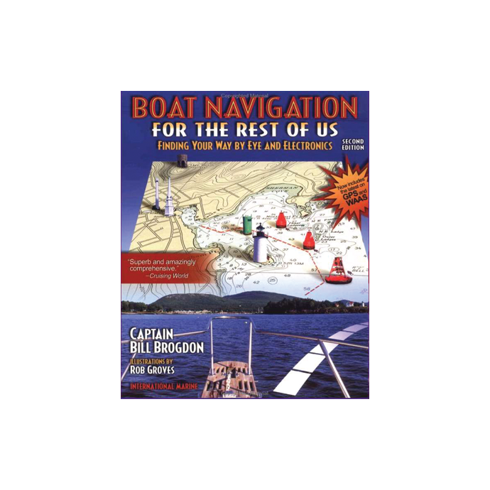 Boat Navigation for the Rest of Us, 2nd ed.