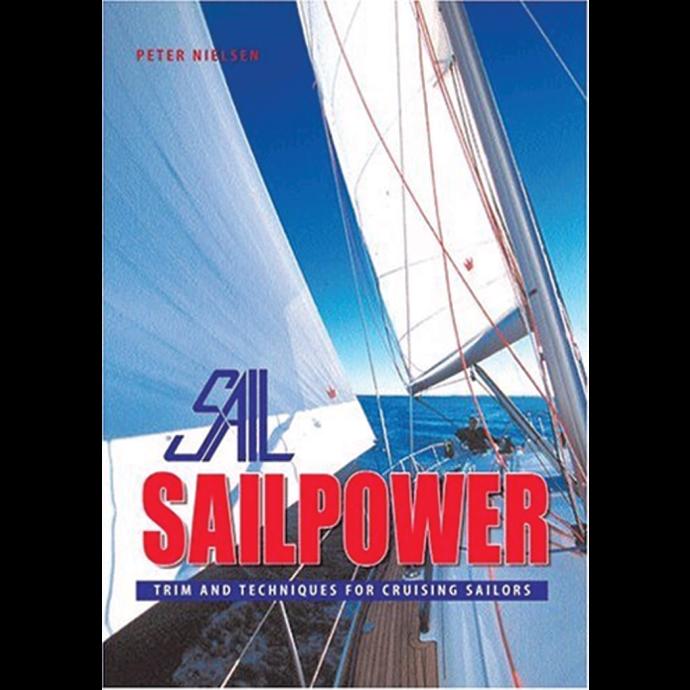 Sailpower: Trim & Technique for Cruising Sailors