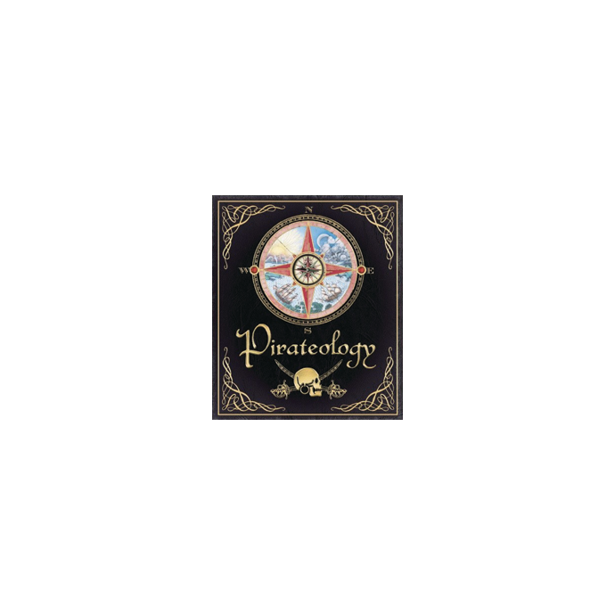 Pirateology: The Pirate Hunter's Companion 1