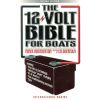 12 Volt Bible for Boats, 2nd ed.