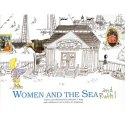 WOMEN AND THE SEA AND RUTH!