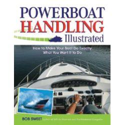 Power Boat Handling Illustrated