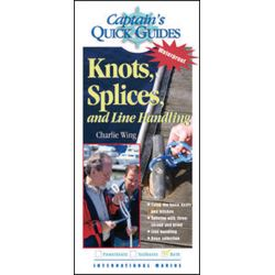 CAPTS QUICK GUIDE: KNOT, SPLICES