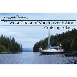 Evergreen Pacific West Coast of Vancouver Island Cruising Atlas