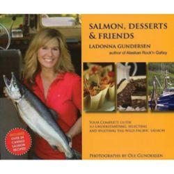 Salmon, Dessets & Friends