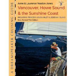 Cover of Fine Edge Dreamspeaker Cruising Guide, Vol.3: Sunshine Coast